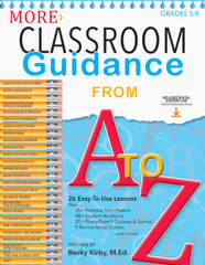 More Classroom Guidance from A to Z