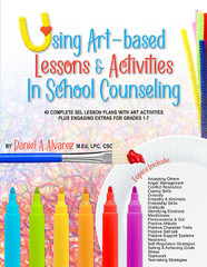 Using Art-based Lessons & Activities in School Counseling