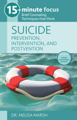 SUICIDE: Prevention, Intervention, and Postvention (15-Minute Focus Series)
