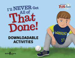 I'll NEVER Get All of That Done! (Downloadable eActivities)
