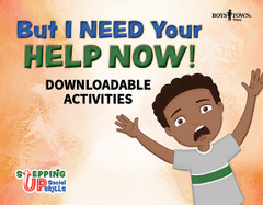 But I Need Your Help Now! (Downloadable eActivities)