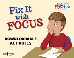 Fix It with Focus (Downloadable eActivities)