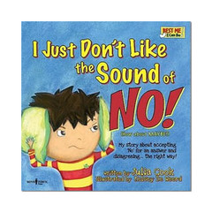 I Just Don't Like the Sound of NO! with Audio CD