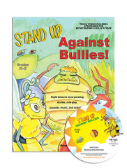 Stand Up Against Bullies! for Grades K-2 with CD
