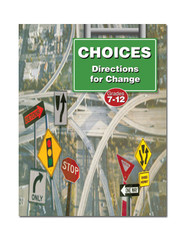 Choices: Directions for Change