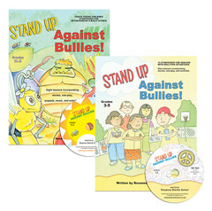 Stand Up Against Bullies! for Grades K-2 & 3-5 with CD