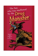 The Boy Who Was Swallowed by the Drug Monster