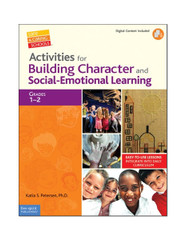 Activities for Building Character and Social-Emotional Learning 1-2