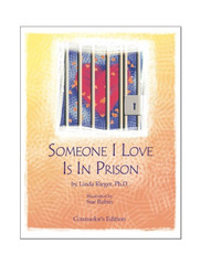 Someone I Love is In Prison: Counselor's Edition