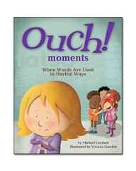 Ouch Moments: When Words Are Used in Hurtful Ways