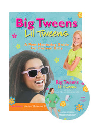 Big Tweens Lil Tweens with CD: A Peer Mentoring Guide for Preteen Girls