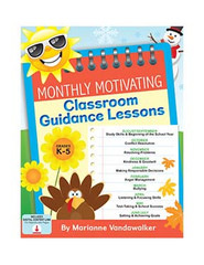 Monthly Motivating Classroom Guidance Lessons