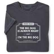 """I'm the Big Dog"" T-Shirt"