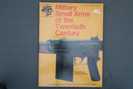 Military Small Arms Of The Twentieth Century