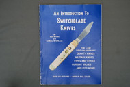 An Introduction To Switchblade Knives by Ben Myers and Lowell Meyers,J.D.