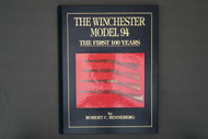 The Winchester Model 94 The First 100 Years