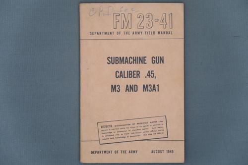 FM 23-41 Submachine Gun Caliber .45, M3 And M3A1 Cover