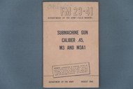 FM 23-41 Submachine Gun Caliber .45, M3 And M3A1 Cover