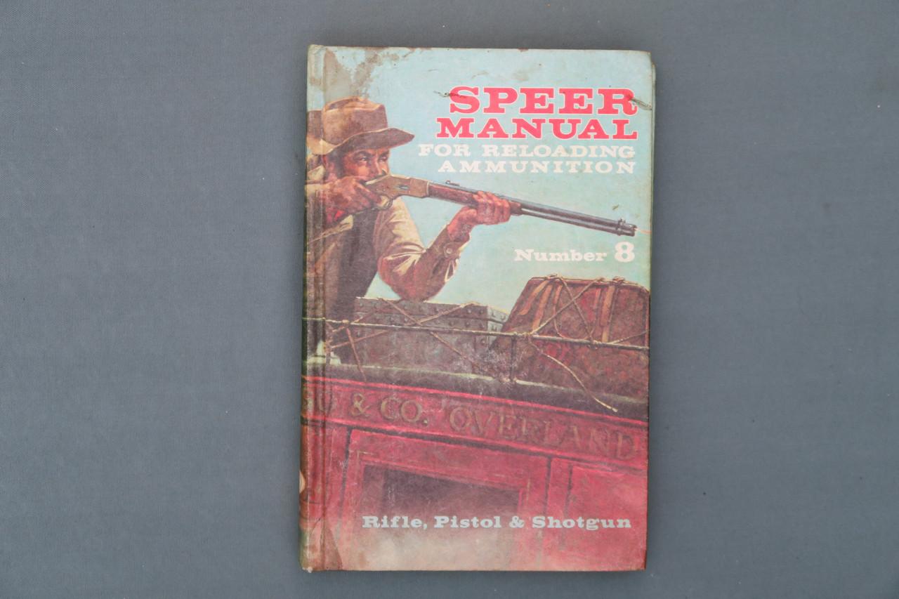 Speer Manual For Reloading Ammunition Number 8