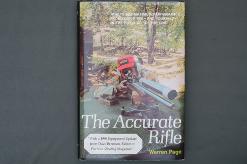 The Accurate Rifle by Warren Page