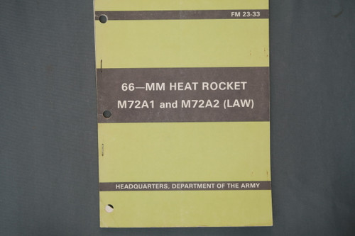 FM 23-33  66-MM Heat Rocket M72A1 And M72A2 (LAW)