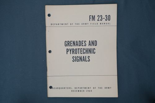 FM 23-30 Grenades And Pyrotechnic Signals
