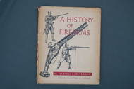 A History of Firearms by Harold L. Peterson Illustrated by Daniel D. Feaser Cover
