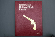 Remington Rolling Block Pistols by Jerry Landskron