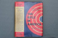 The Rifle in America by Phillip B. Sharpe
