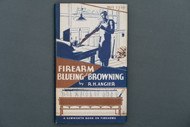 Firearm Blueing and Browning by R.H. Angier