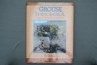 Grouse of North America A Cross-Country Hunting Guide