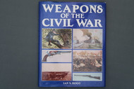 Weapons of the Civil War by Ian V. Hogg