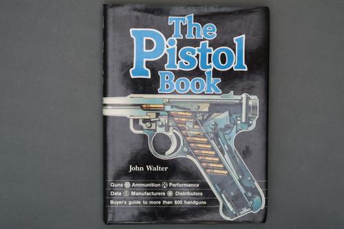 The Pistol Book by John Walter