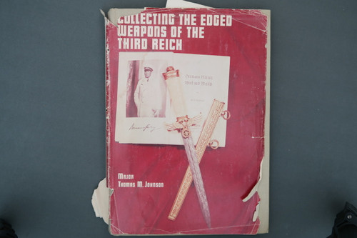 Collecting The Edged Weapons of the Third Reich by Major Thomas M. Johnson