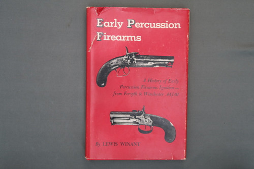 Early Percussion Firearms by Lewis Winant