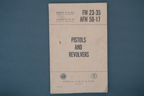 FM 23-35, AFM 50-17 Pistols and Revolvers