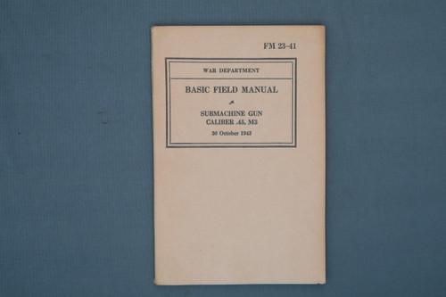 FM 23-41 Basic Field Manual Submachine Gun Cal 45, M3