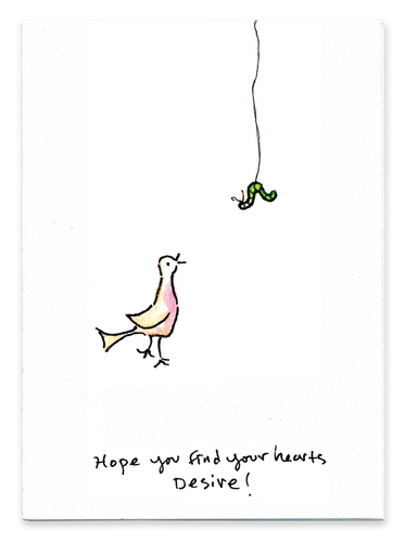 Hope You Find Your Hearts Desire (Bird)