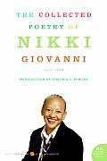 The Collected Poetry of Nikki Giovanni: 1968-1998 9780060724290