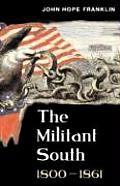 Militant South, 1800-1861