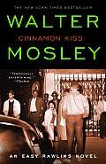 Cinnamon Kiss: An Easy Rawlins Novel