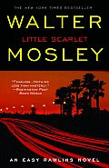 Little Scarlet: An Easy Rawlins Novel