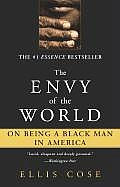 The Envy of the World: On Being a Black Man in America