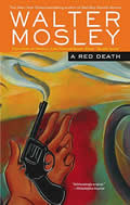 """A Red Death: Featuring an Original Easy Rawlins Short Story """"Silver Lining"""""""