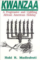 Kwanzaa: A Progressive and Uplifting African American Holiday