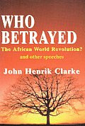 Who Betrayed the African World Revolution?