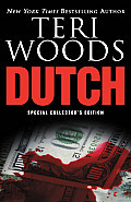 Dutch: The First of a Trilogy