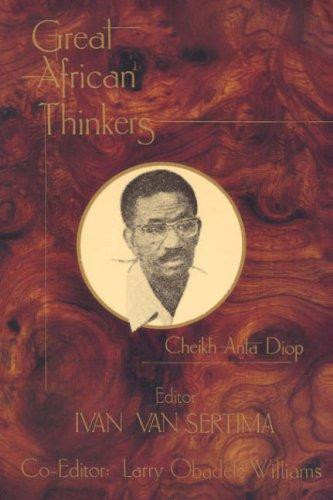 Great African Thinkers by Ivan Van Sertima