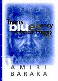 Transbluesency: The Selected Poetry of Amiri Baraka/LeRoi Jones (1961-1995)