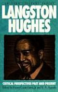 Langston Hughes: Critical Perspectives Past and Present